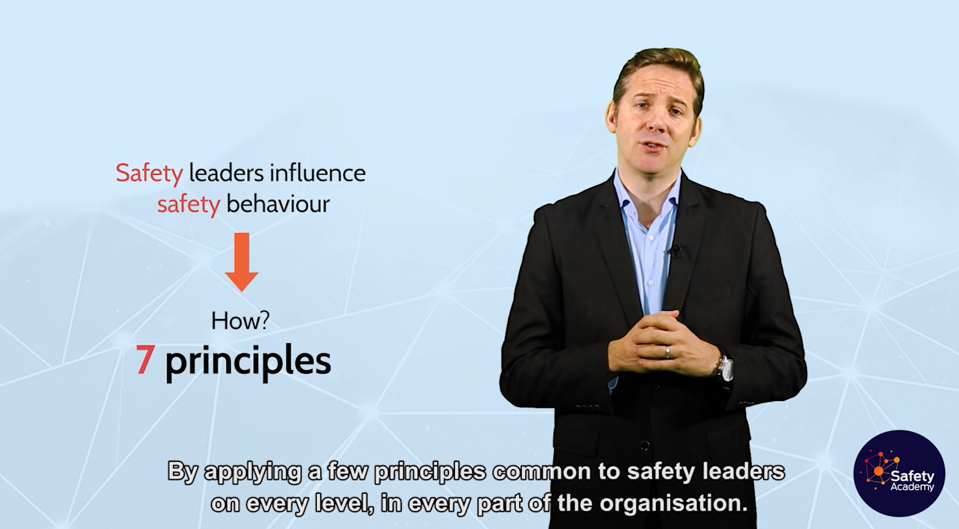 The 7 principles of safety leadership, by Ivan Boissières